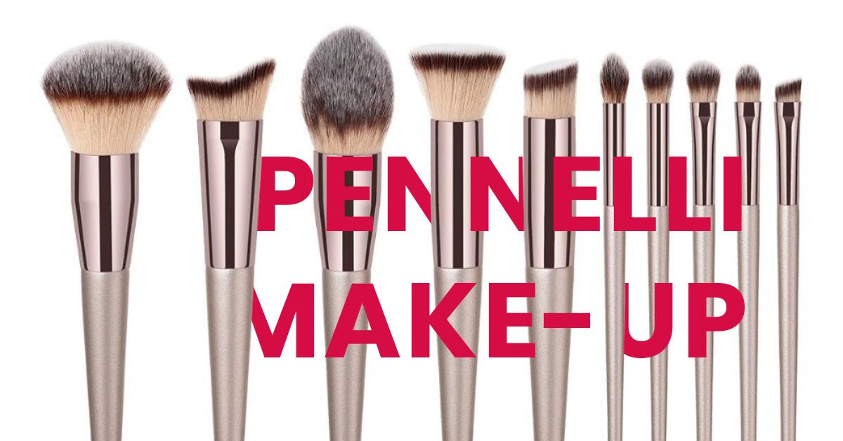 Pennelli da trucco: 10 strumenti per un make-up impeccabile!